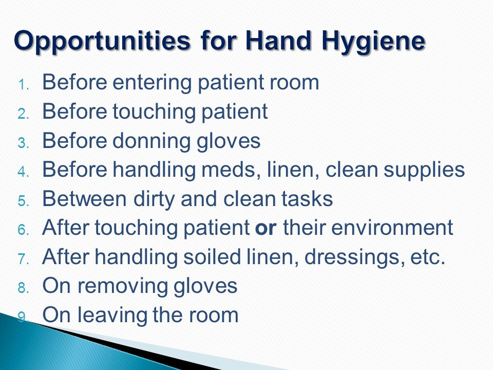 Opportunities for Hand Hygiene