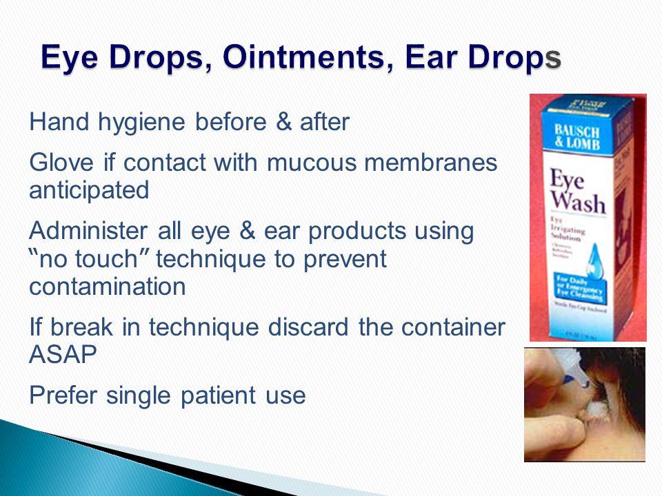 Eye Drops, Ointments, Ear Drops