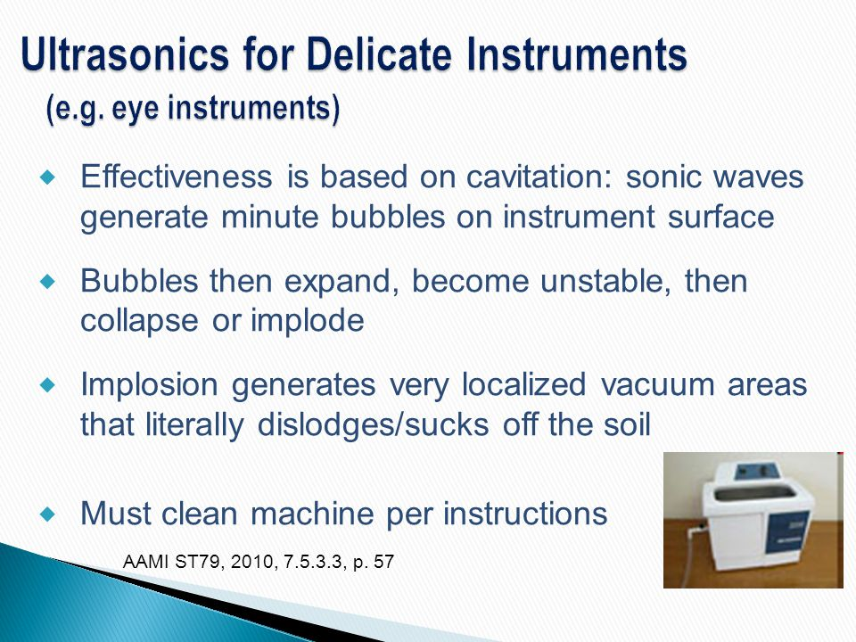 Ultrasonics for Delicate Instruments (e.g. eye instruments)