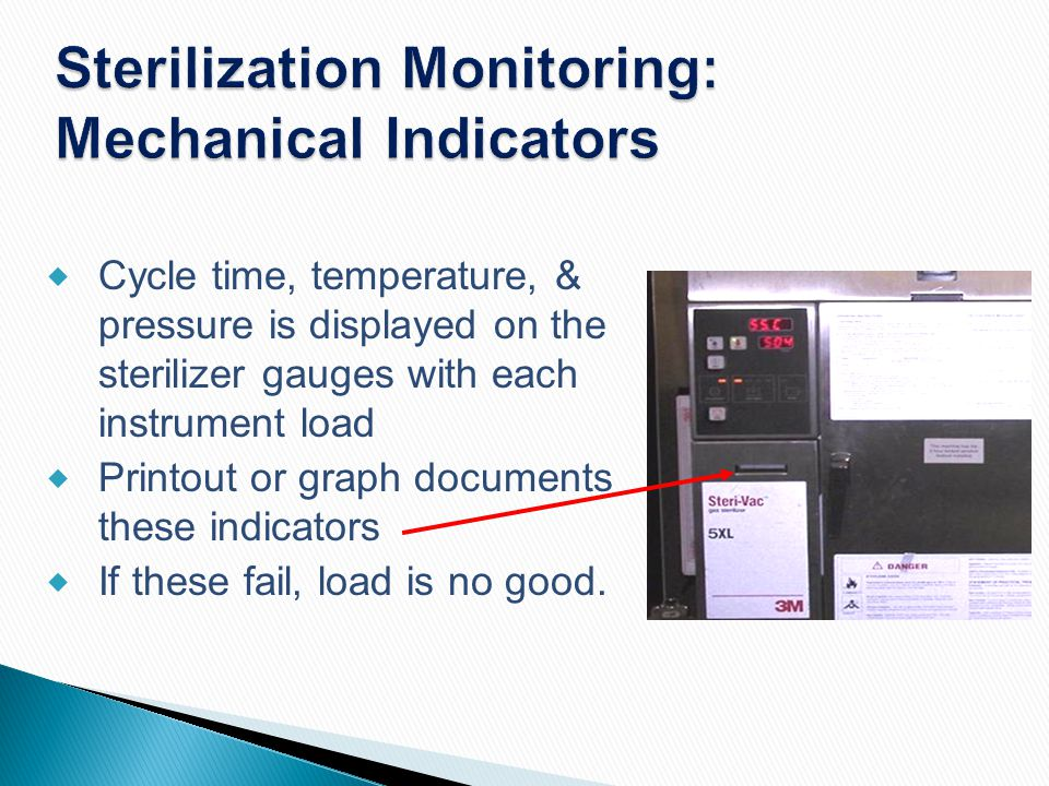 Sterilization Monitoring: Mechanical Indicators