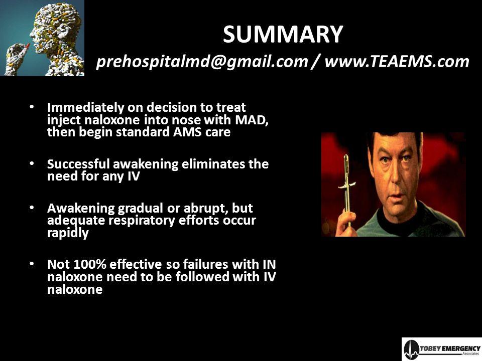 SUMMARY prehospitalmd@gmail.com / www.TEAEMS.com