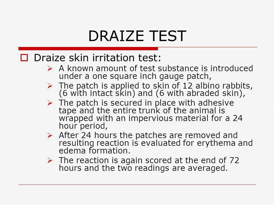 DRAIZE TEST Draize skin irritation test: