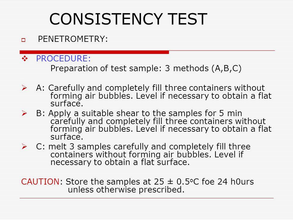 CONSISTENCY TEST PROCEDURE: