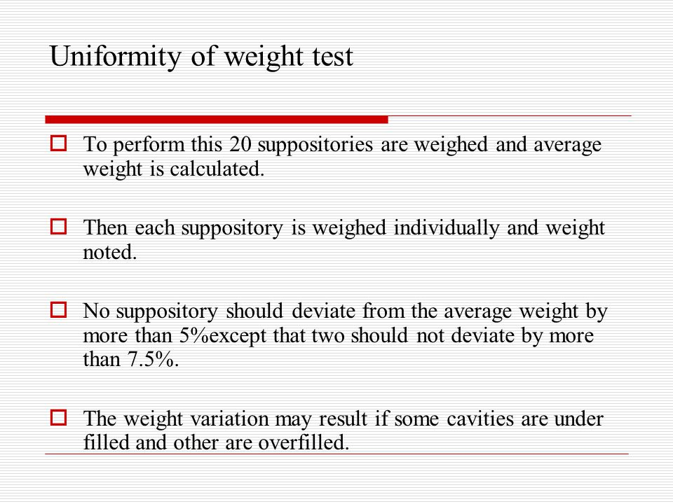 Uniformity of weight test