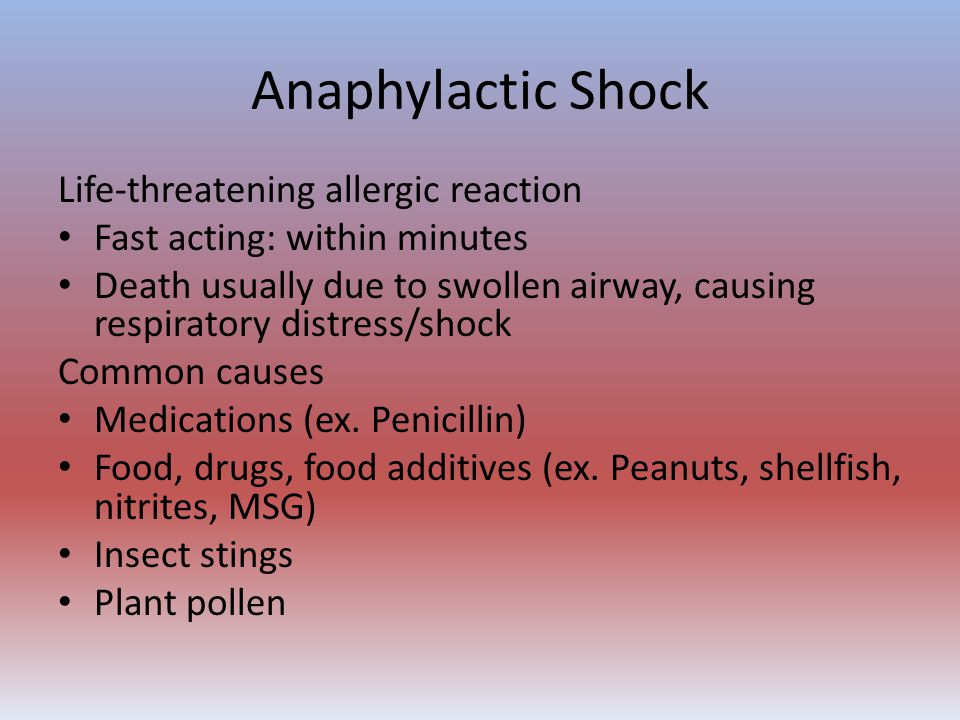 Anaphylactic Shock Life-threatening allergic reaction