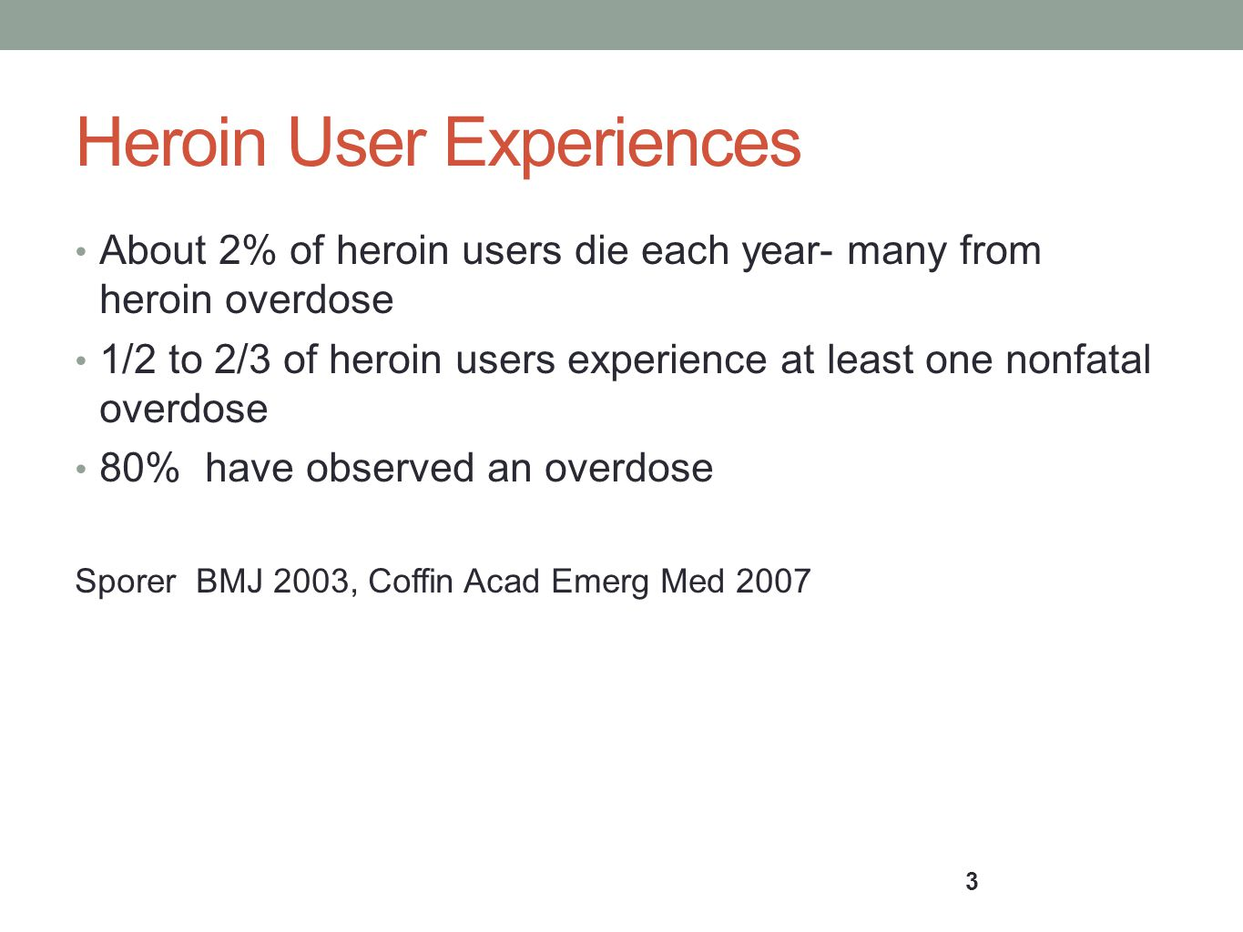 Heroin User Experiences