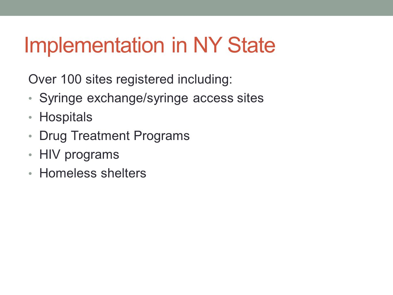 Implementation in NY State