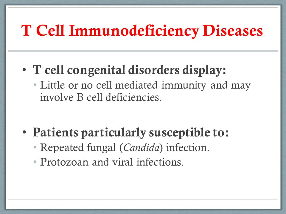 T Cell Immunodeficiency Diseases
