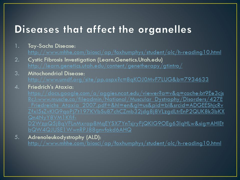 Diseases that affect the organelles
