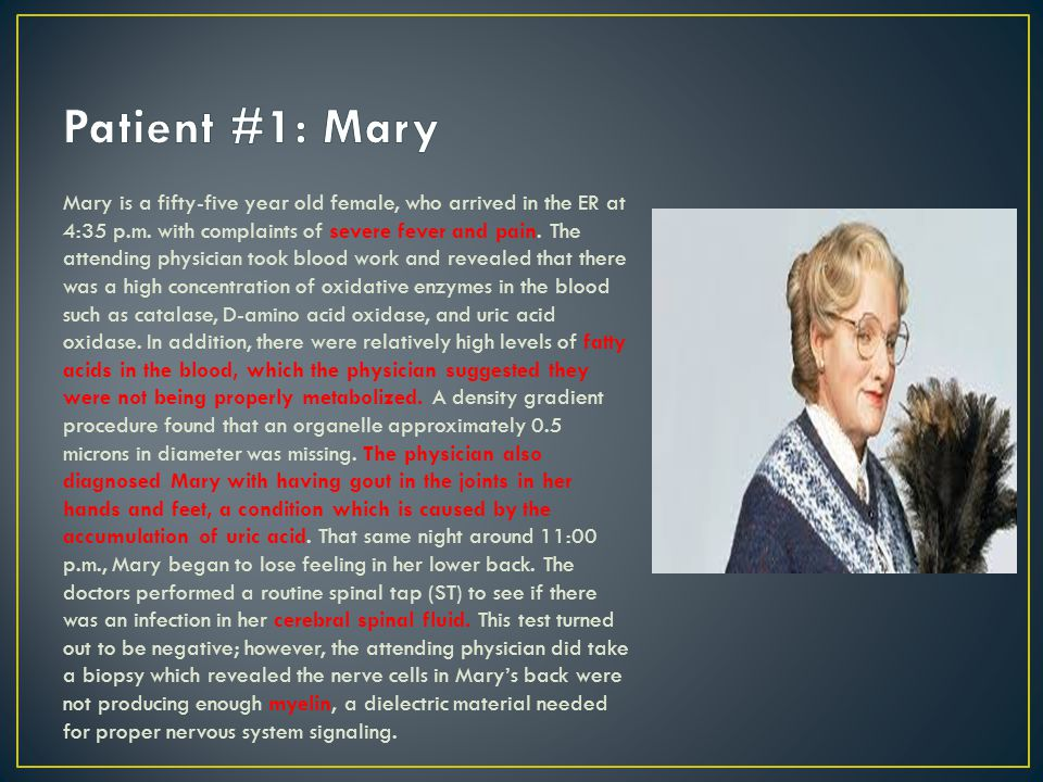 Patient #1: Mary