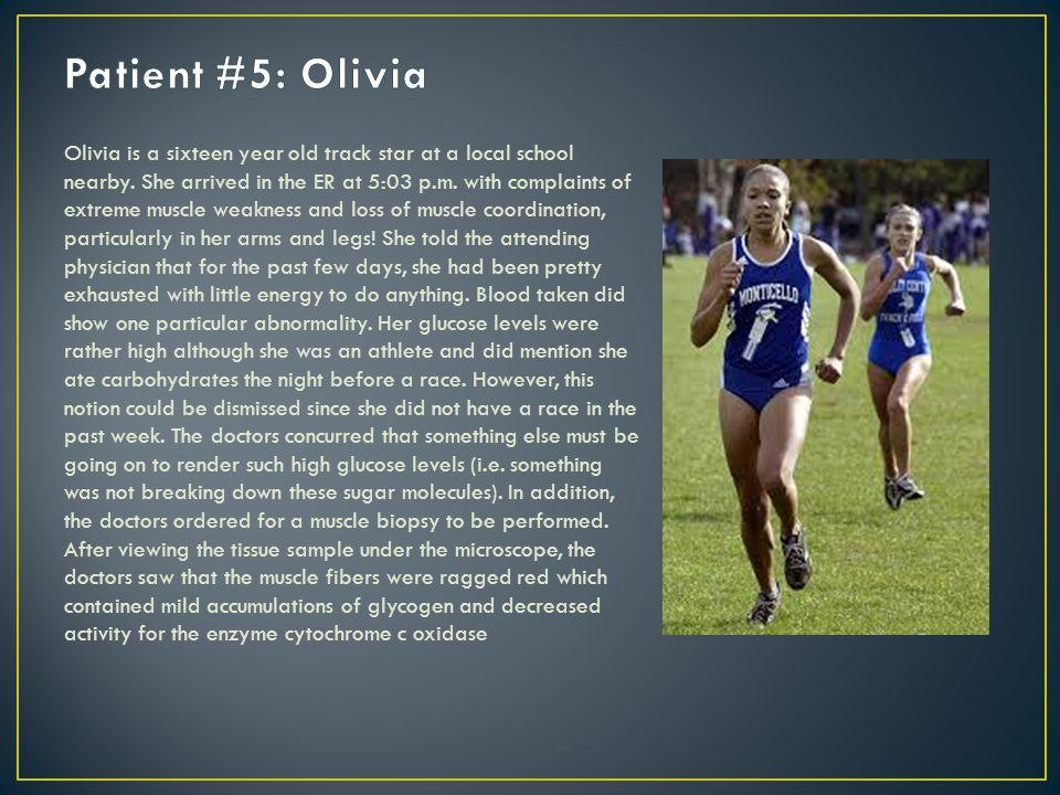 Patient #5: Olivia