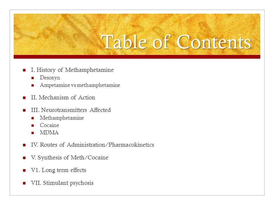 Table of Contents I. History of Methamphetamine