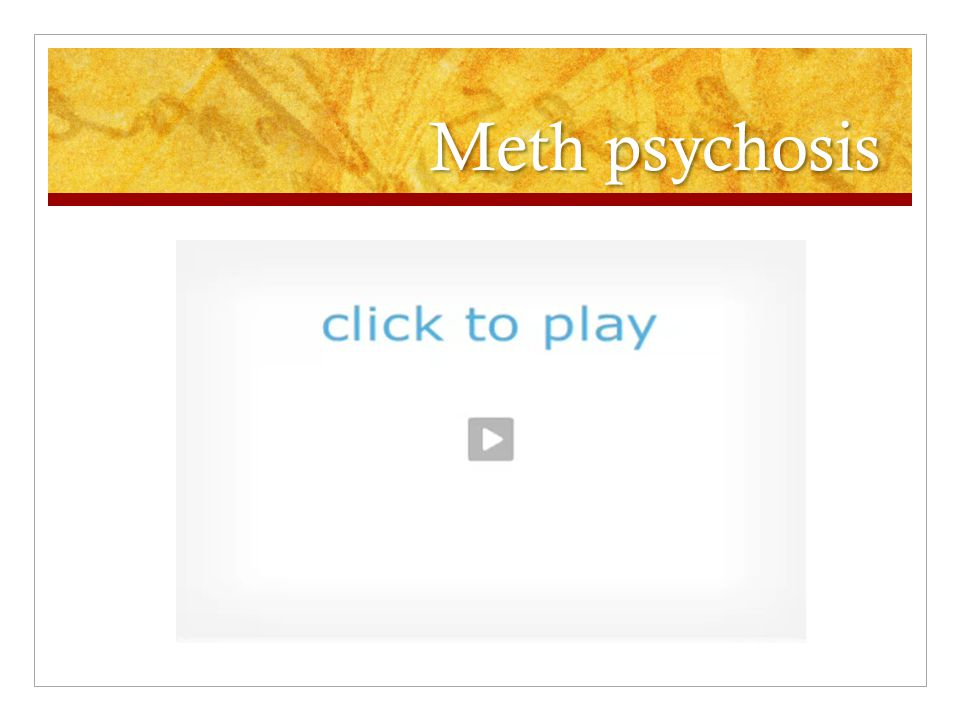 Meth psychosis