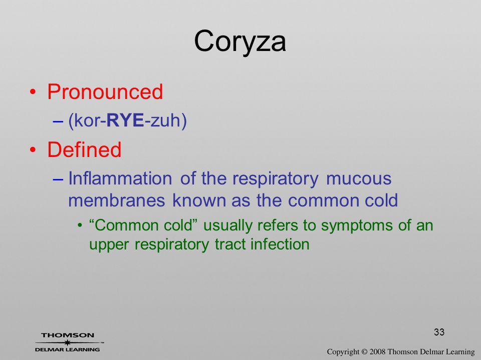 Coryza Pronounced Defined (kor-RYE-zuh)