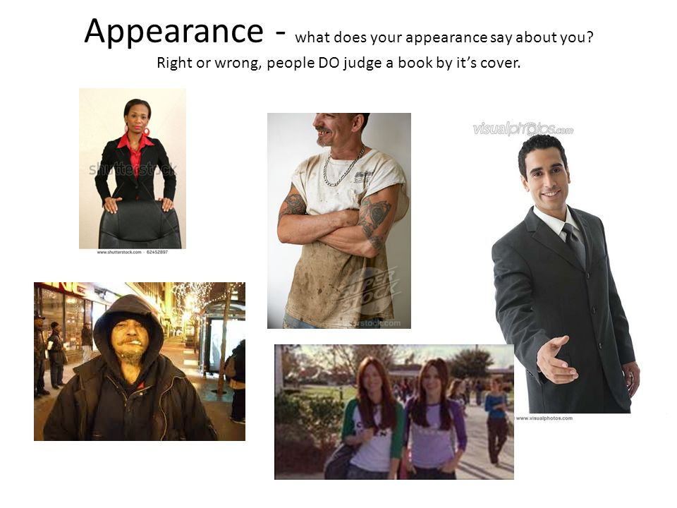 Appearance - what does your appearance say about you
