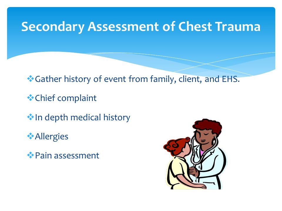 Secondary Assessment of Chest Trauma