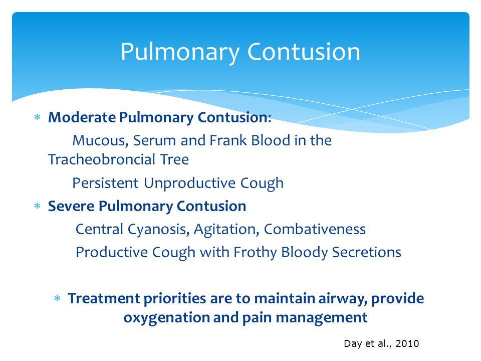 Pulmonary Contusion Moderate Pulmonary Contusion: