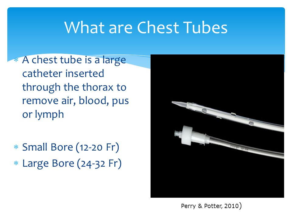What are Chest Tubes A chest tube is a large catheter inserted through the thorax to remove air, blood, pus or lymph.