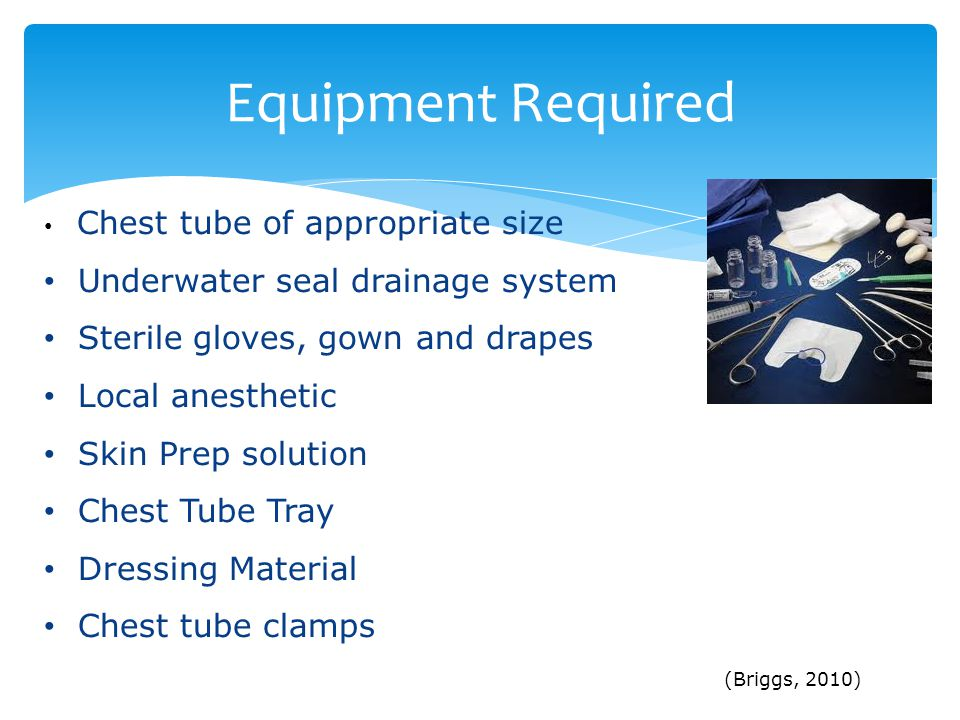 Equipment Required Underwater seal drainage system