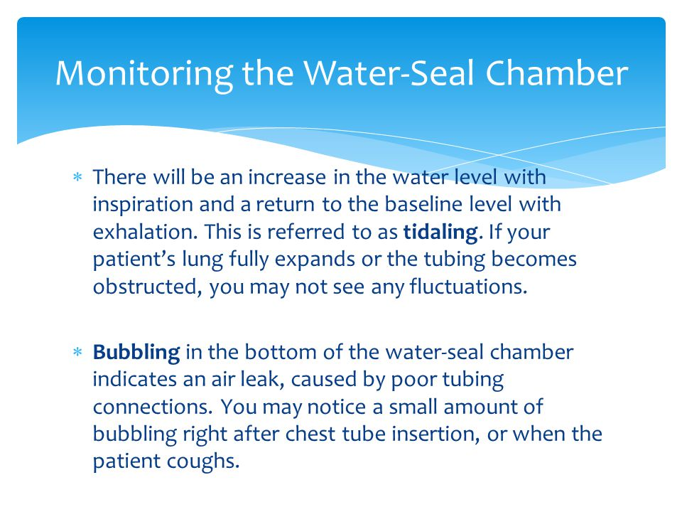 Monitoring the Water-Seal Chamber