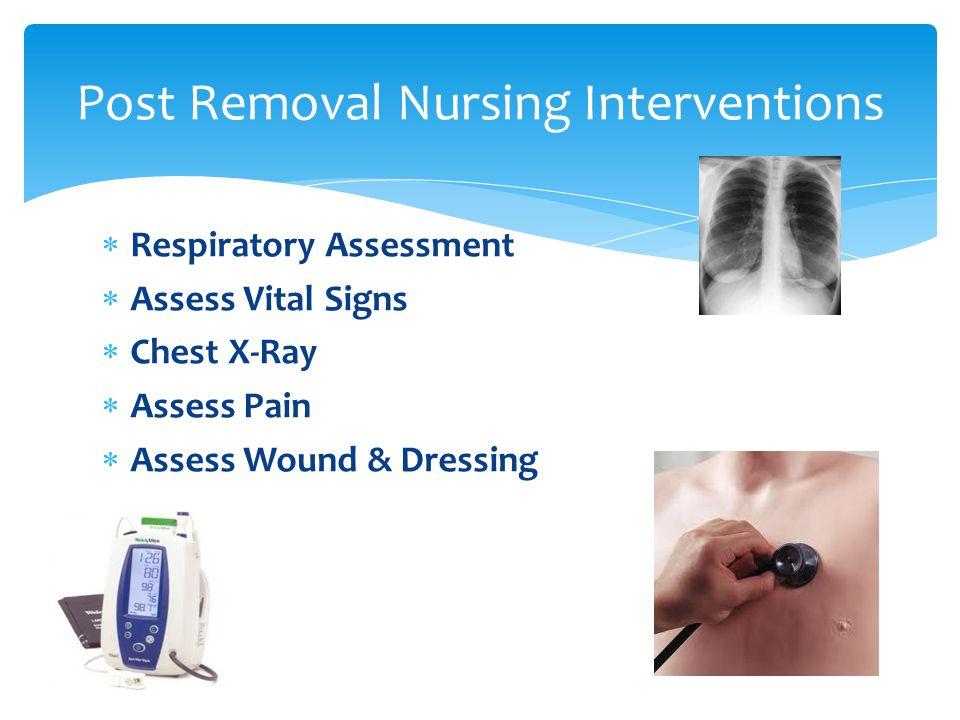 Post Removal Nursing Interventions