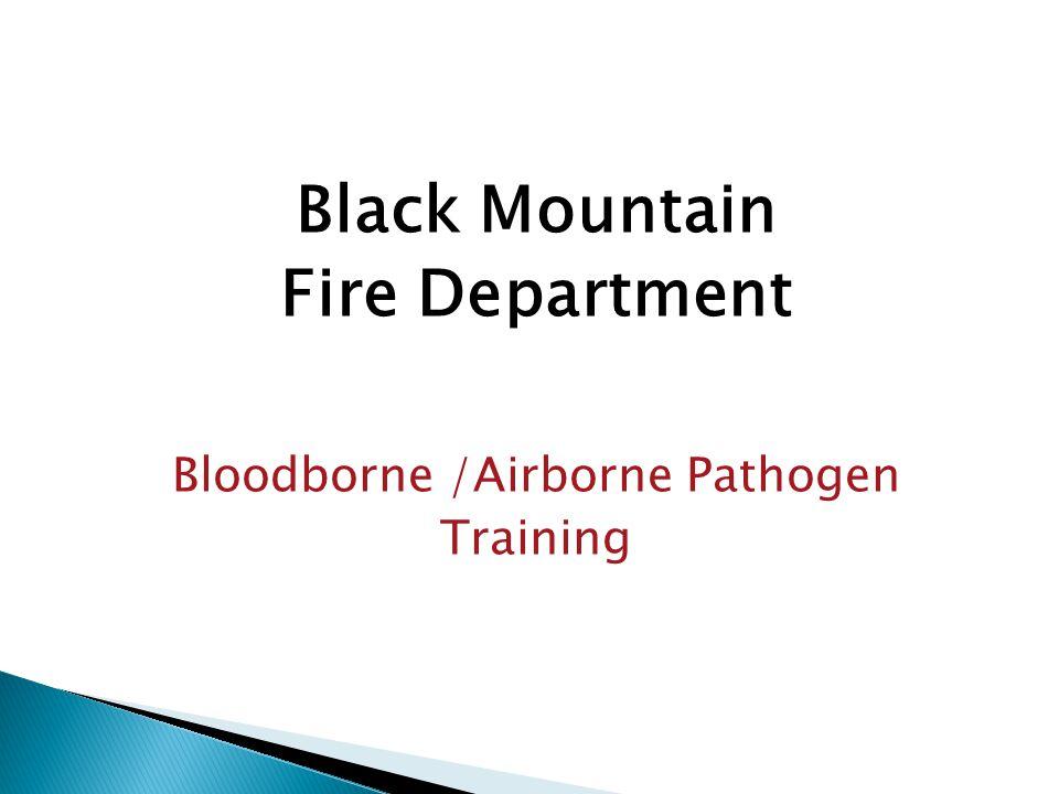 Bloodborne /Airborne Pathogen