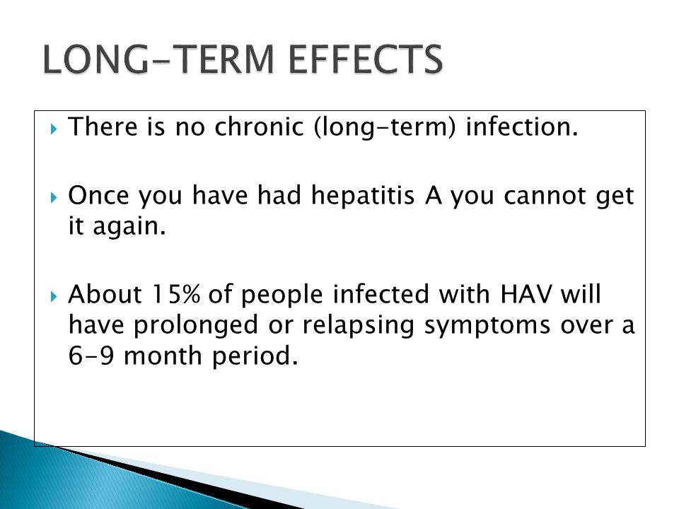 LONG-TERM EFFECTS There is no chronic (long-term) infection.