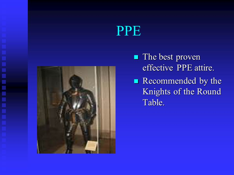 PPE The best proven effective PPE attire.