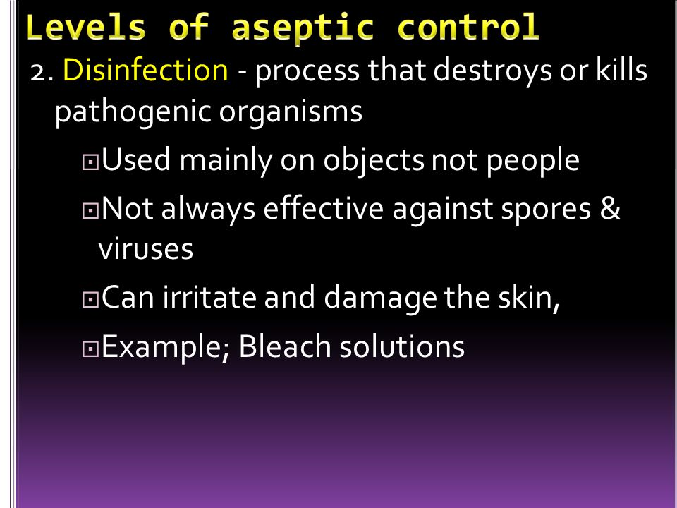 Levels of aseptic control