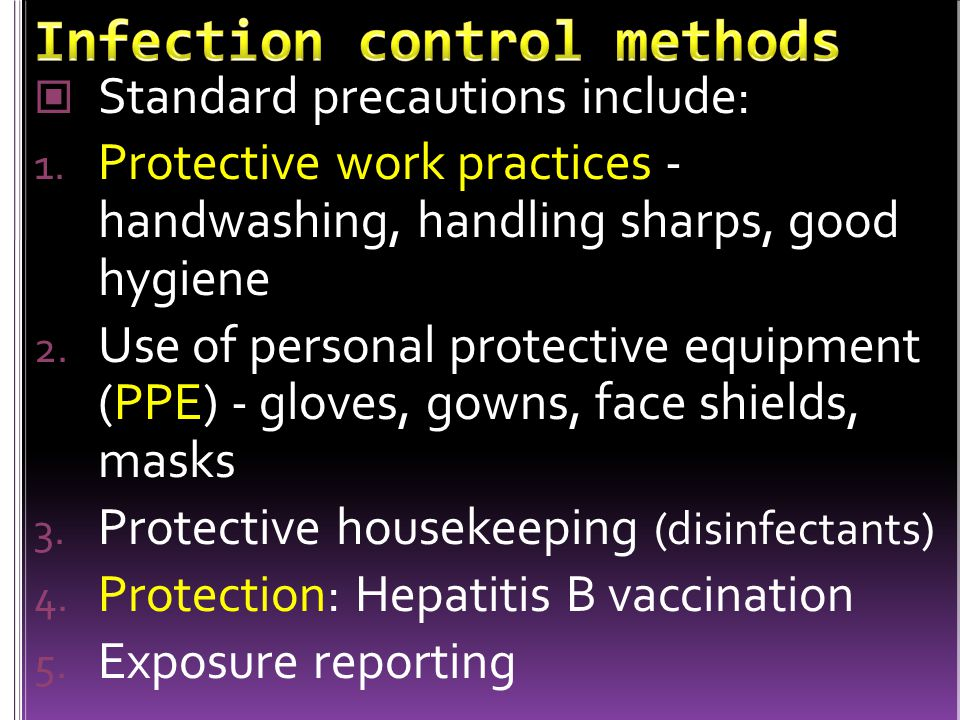 Infection control methods