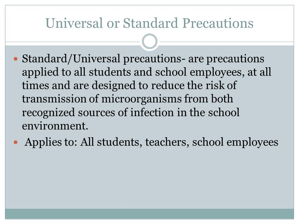 Universal or Standard Precautions