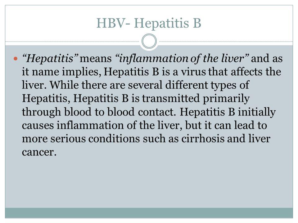 HBV- Hepatitis B
