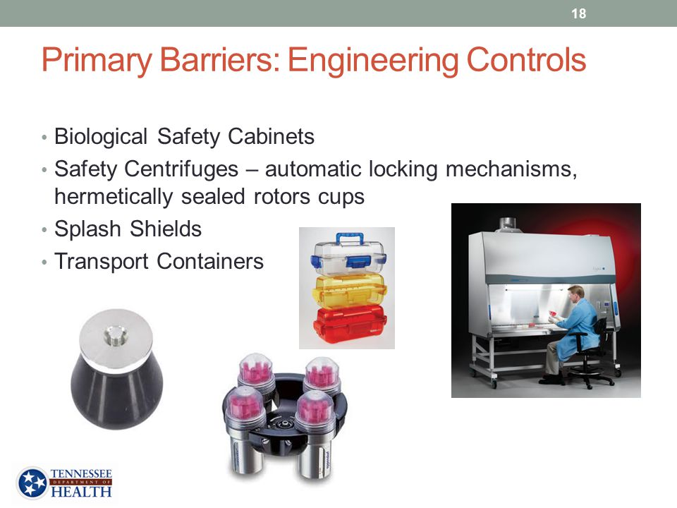 Primary Barriers: Engineering Controls