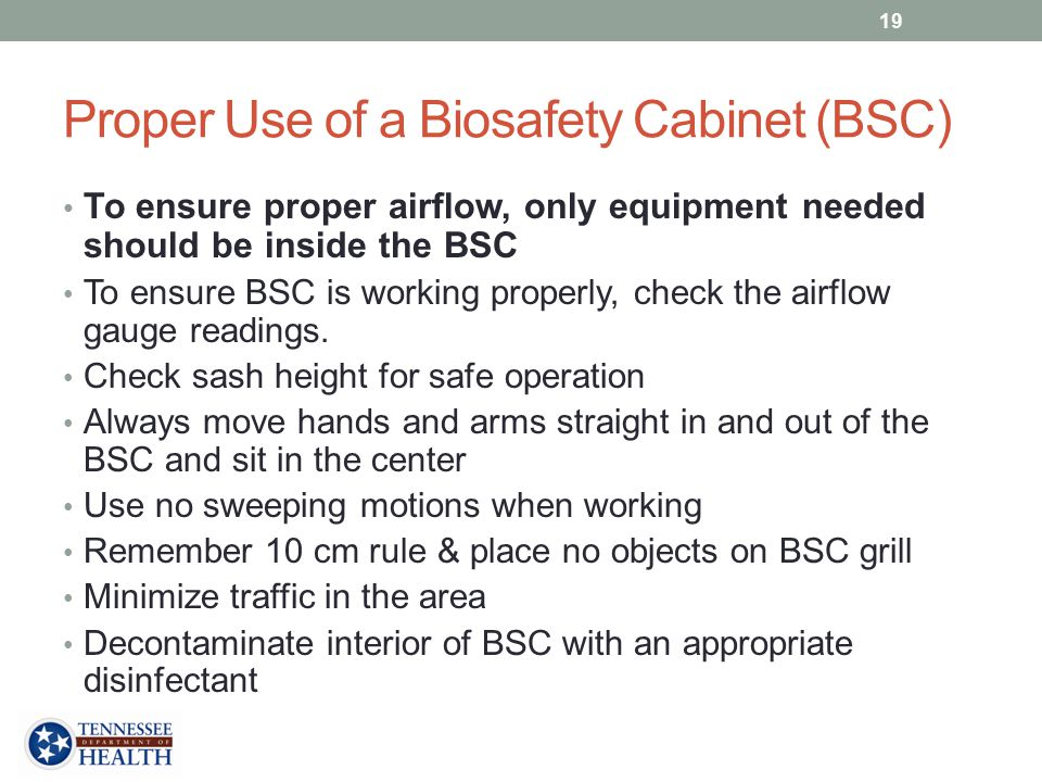 Proper Use of a Biosafety Cabinet (BSC)