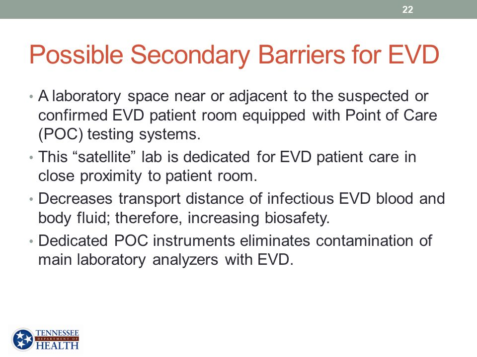 Possible Secondary Barriers for EVD