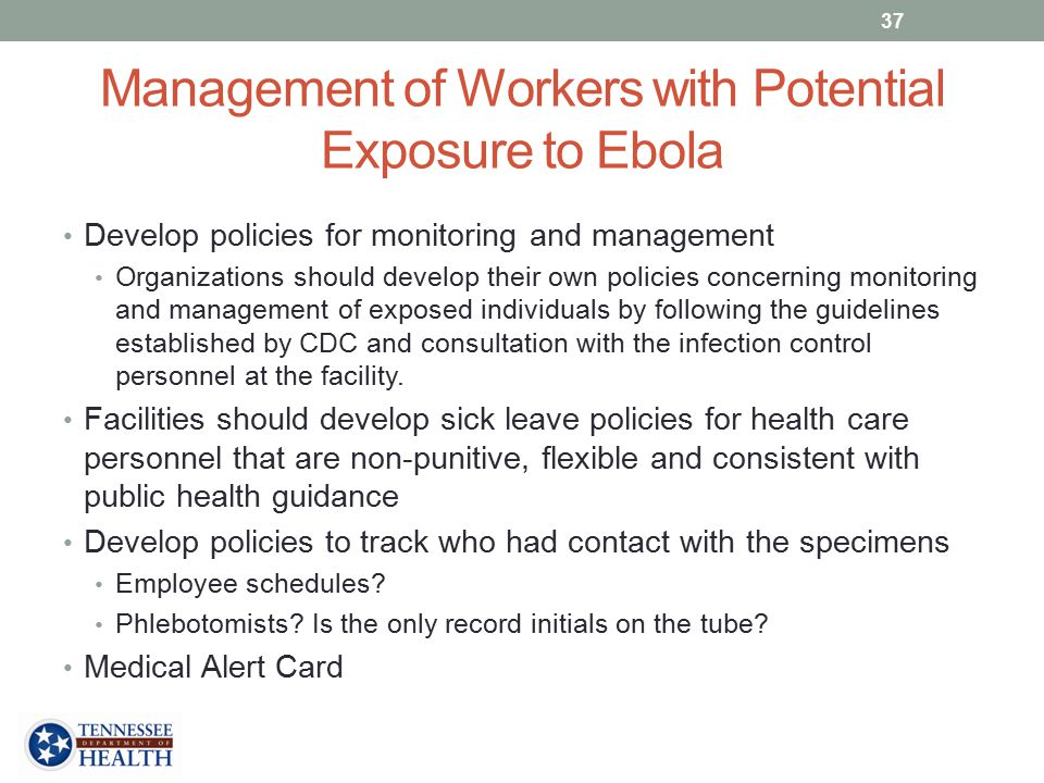Management of Workers with Potential Exposure to Ebola