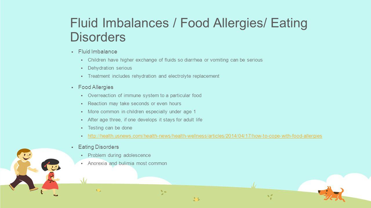 Fluid Imbalances / Food Allergies/ Eating Disorders