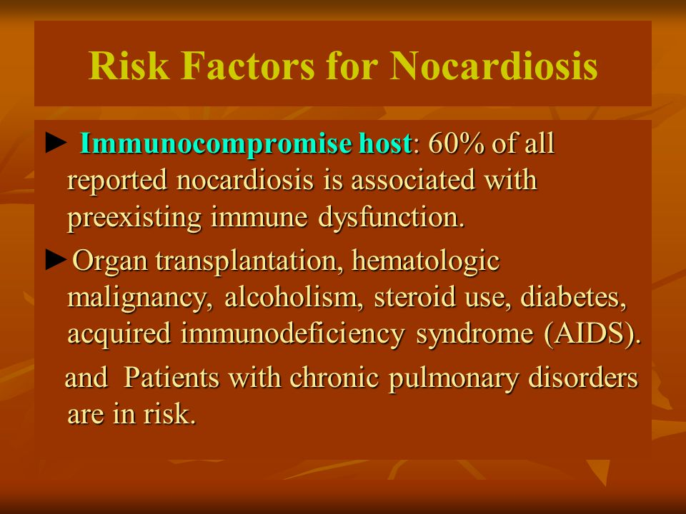 Risk Factors for Nocardiosis