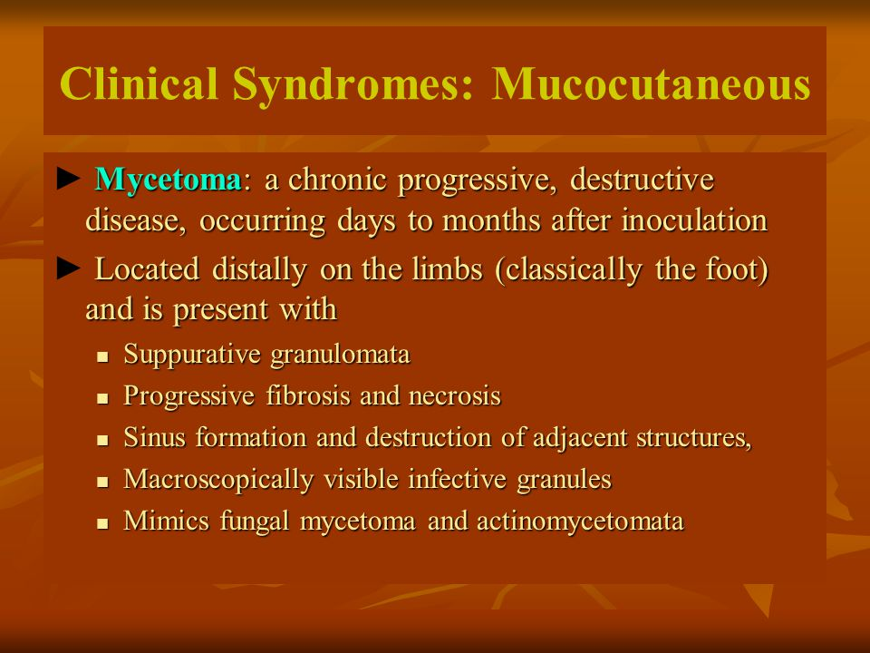 Clinical Syndromes: Mucocutaneous