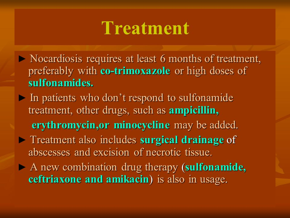 Treatment erythromycin,or minocycline may be added.