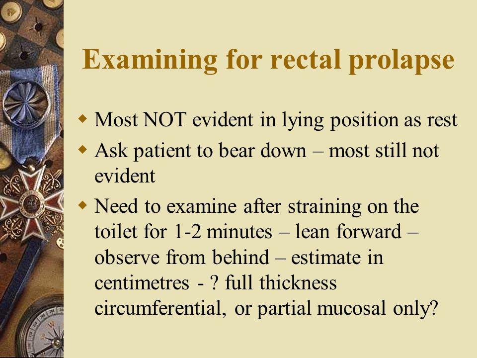 Examining for rectal prolapse