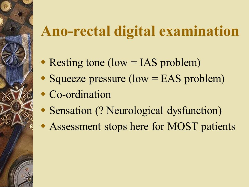 Ano-rectal digital examination