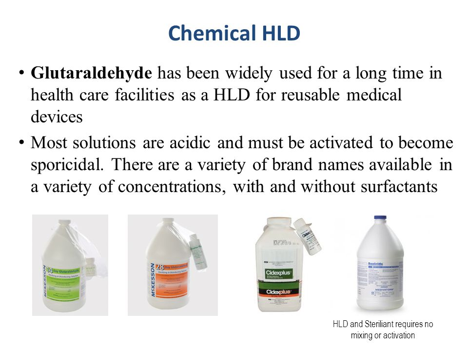 HLD and Steriliant requires no mixing or activation