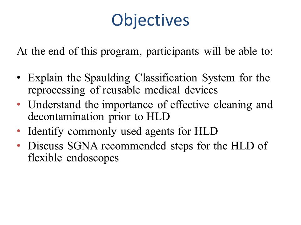 Objectives At the end of this program, participants will be able to:
