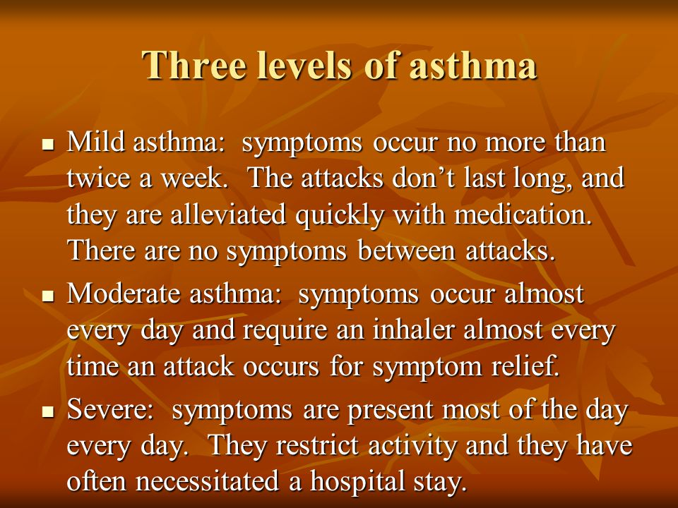 Three levels of asthma