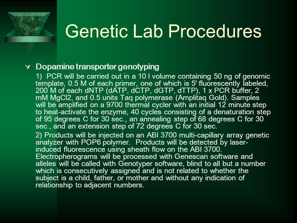 Genetic Lab Procedures