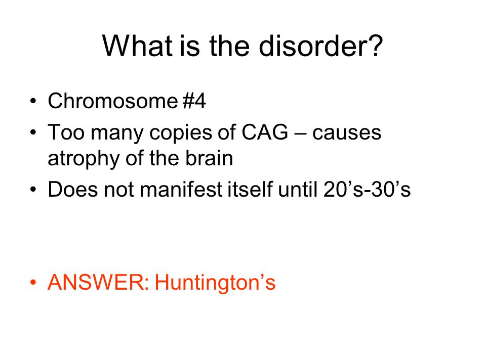 What is the disorder Chromosome #4