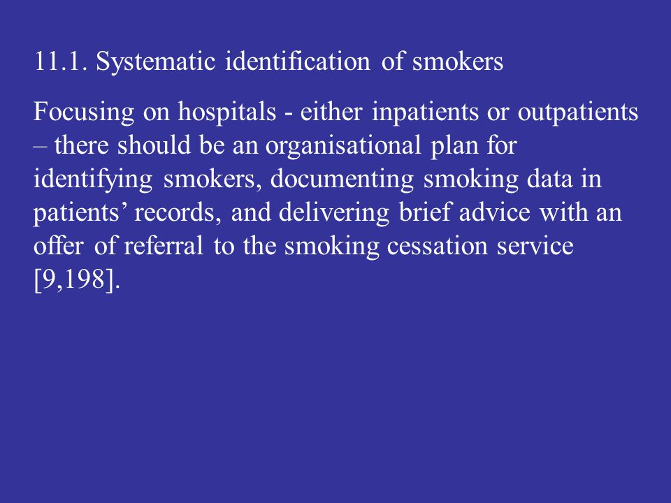11.1. Systematic identification of smokers