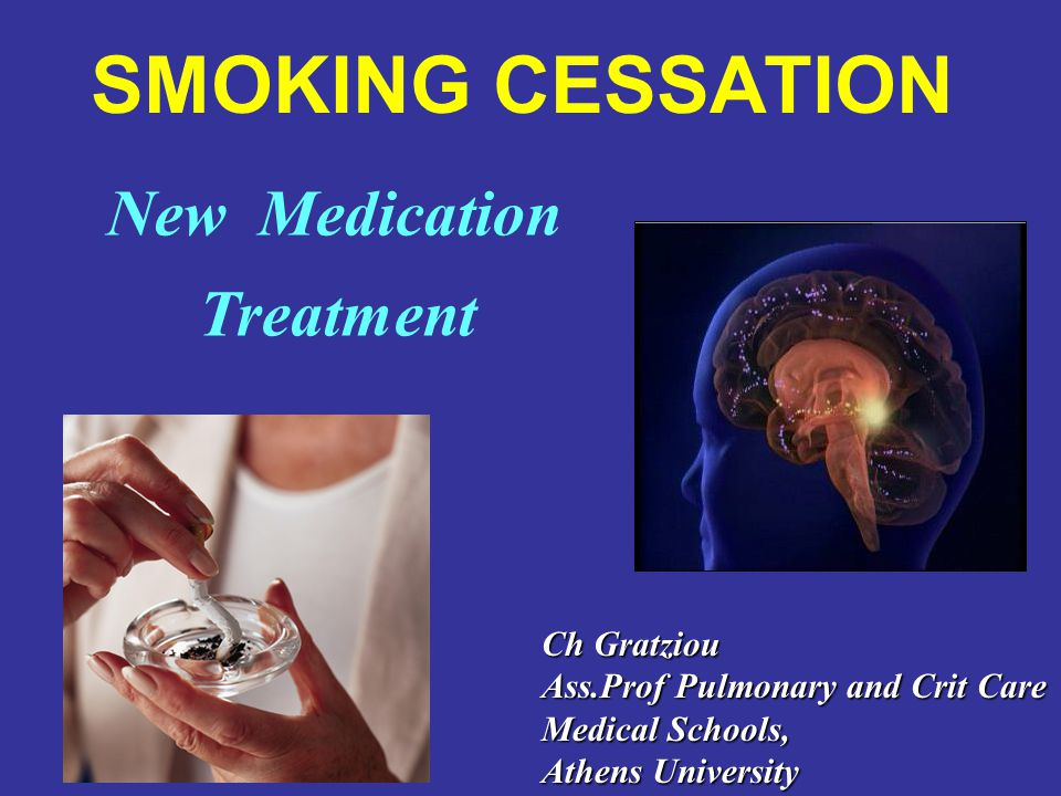 SMOKING CESSATION New Medication Treatment Ch Gratziou