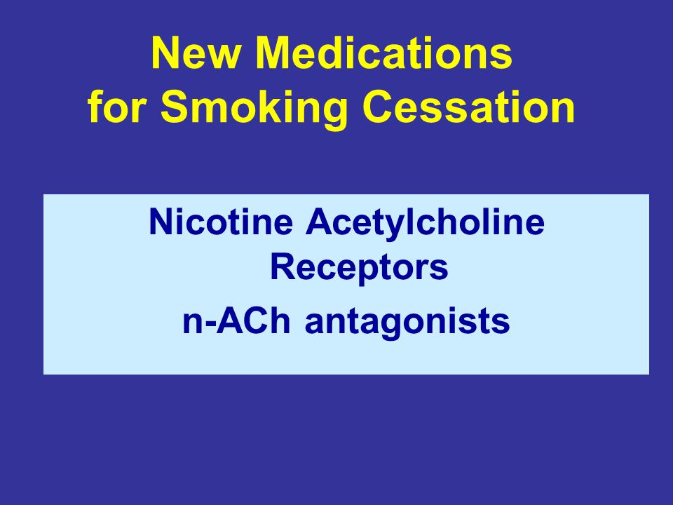 New Medications for Smoking Cessation